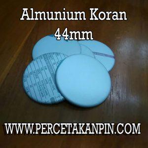 bahan material pin 44 alumunium koran